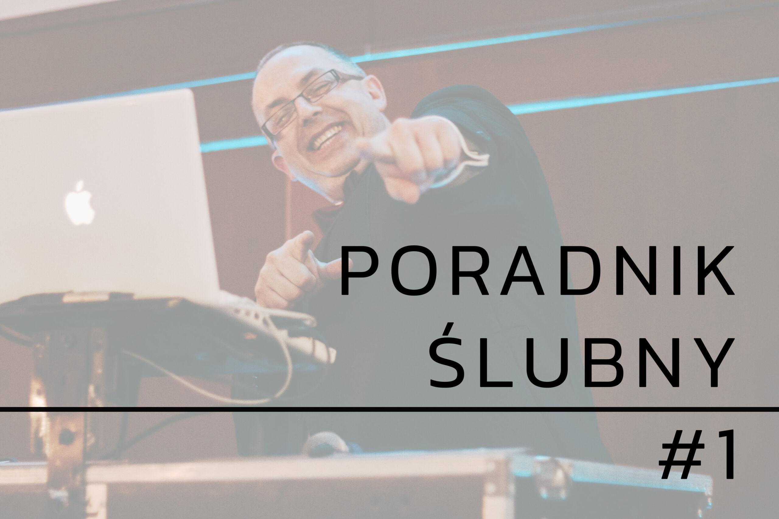 DJ czy zespół na wesele? Poradnik ślubny #1